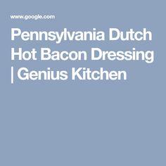 Pennsylvania Dutch Hot Bacon Dressing | Genius Kitchen