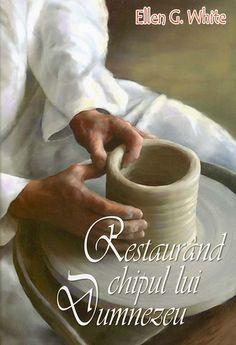Restaurând chipul lui Dumnezeu - Editura Păzitorul Adevărului