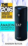 Free Kindle Book -   Amazon Tap: The Ultimate Guide to Learn Amazon Tap Fast(Amazon Echo 2016,Amazon Tap,user manual,web services,by amazon,Free books,Free Movie,Alexa Kit) (Amazon Prime, smart devices, internet) Check more at http://www.free-kindle-books-4u.com/referencefree-amazon-tap-the-ultimate-guide-to-learn-amazon-tap-fastamazon-echo-2016amazon-tapuser-manualweb-servicesby-amazonfree-booksfree-moviealexa-kit-amazon-prime-smart-devices/