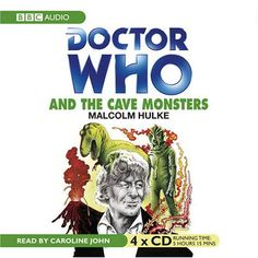 Doctor Who and the Cave Monsters: An Unabridged Classic Doctor Who Novel (Doctor Who Classics) @ niftywarehouse.com #NiftyWarehouse #Geek #Fun #Entertainment #Products
