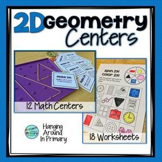 Provide practice during your Geometry 2D Shapes unit with these Math Centers.  There are 12 Math Centers and 18 worksheets for additional practice.