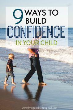 9 positive parenting tips for raising confident kids & nurturing self esteem. Boost your child's confidence & set them up for having positive self esteem. Parenting Advice, Kids And Parenting, Practical Parenting, Mindful Parenting, Natural Parenting, Parenting Classes, Peaceful Parenting, Gentle Parenting, Positive Self Esteem