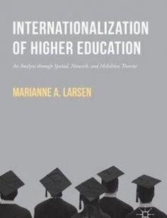 Internationalization of Higher Education free download by Marianne A. Larsen (auth.) ISBN: 9781137533449 with BooksBob. Fast and free eBooks download.  The post Internationalization of Higher Education Free Download appeared first on Booksbob.com.