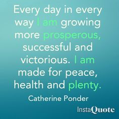 Good Morning! Sharing my morning affirmation. Repeat, repeat, repeat... Every day in every way I am growing more prosperous, successful and victorious. I am made for peace, health and plenty. - Catherine Ponder #instaquote #prosperous #positive #amazing #business #opportunity #success #igers #webstagram #jj Have a super fantastic day!