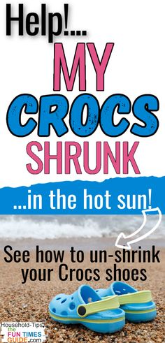 How To Fix Shrunk Crocs - Say what?... do Crocs really shrink in the sun? YES! Here's how to unshrink Crocs shoes. #crocs #crocsshoes #summerhacks