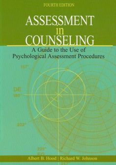 Assessment in Counseling: A Guide to the Use of Psychological Assessment Procedures, 4th Edition by Albert B. Hood. $69.95. Edition - 4th. Author: Albert B. Hood. Publication: December 30, 2007. Publisher: Amer Counseling Assn; 4th edition (December 30, 2007)
