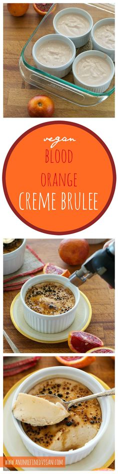Dairy-free, gluten-free, sugar-free Blood Orange Creme Brûlée from An Unrefined Vegan.