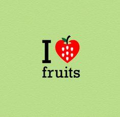 I <3 Fruits.
