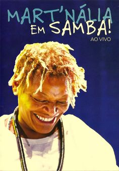 Mart'nália está de volta ao samba - Postado na data de 2/12/2014 #rioecultura #martnalia #mpb #juliocesarbiar #samba