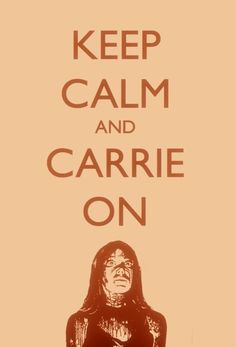 #keepcalm #carrie