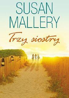 "Qulturasłowa: Susan Mallery ""Trzy siostry"""