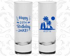 25th Birthday Shooter Glasses, Happy Birthday, Beach Birthday, Tropical Birthday, Birthday Tall Shot Glasses (20079)
