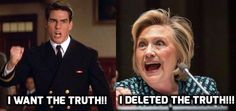 Deleted the truth 30,000 times!  Yeah let`s make her Potus ...haha! The Clintons are the JOKE!