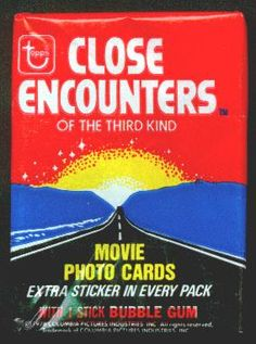 Close Encounters Of The Third Kind Topps Movie Photo Cards Wrapper, 1978, in the original pack fold configuration, no tears, and has been stored that way since 1978. (4 available)  $3