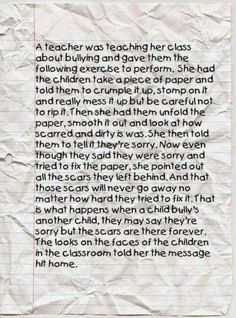 The Crumpled Paper Lesson and Bullying : I recently came across an image about a classroom lesson on bullying that I wanted to share. I am not sure who the teacher was that developed this anti-bullying lesson; however, I think that it is . Bullying Stories, Anti Bullying Activities, Speech About Bullying, Bullying Lessons For Kids, Stop Bullying Quotes, Counseling Activities, Classroom Organization, Classroom Management, Behavior Management