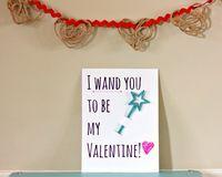 I Wand You to Be My Valentine... designed by @Jane Kohlenstein (Buzzmills)