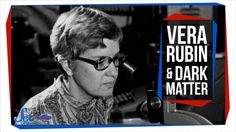 How Vera Rubin Found the First Direct Evidence for Dark Matter   Great M...