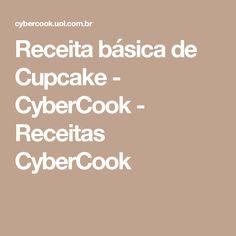 Receita básica de Cupcake - CyberCook - Receitas CyberCook