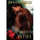A Siren's Wish (Kindle Edition)By Renee Field