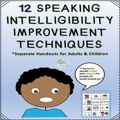 Welcome to Twin Speech! We compiled handouts for both adults and children in order to teach them speaking intelligibility improvement techniques. If a person incorporates these 12 techniques into their speech, their overall speech clarity will certainly improve in intelligibility and other