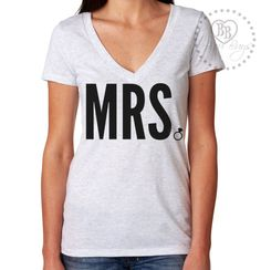 Mrs. Ring - Tri-Blend Vneck tee shirt - Wedding - Bridal - Bride To Be - Design by BijouBuys, $25.00.  Other colors available! Check out the whole store! www.etsy.com/shop/BijouBuys ♥
