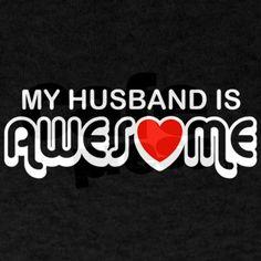 i have the best husband, beat, best husband ever, hubbi, awesom