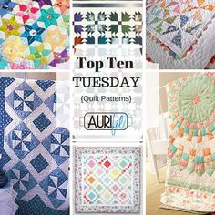 Aurifil Top Ten Tuesday is a wonderful collection of free quilt patterns!