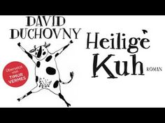 HÖRBUCH: Heilige Kuh von David Duchovny | Hörbuch Komplett | Deutsch | 2015 David Duchovny, Audiobooks, Youtube, Fantasy, Deutsch, Youtube Movies