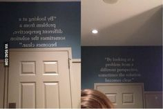 This restroom had a quote on the wall that was only legible by reading it through a mirror. (gonna snag this idea for a plaque in my future abode commode)