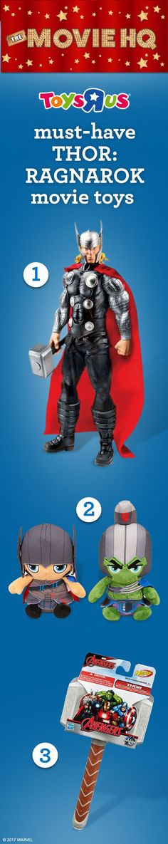 "Mighty. Big. Fun! Thor: Ragnarok is now in theaters and Toys""R""Us Movie HQ has all the hottest toys kids and collectors want, including: 1. Marvel Avengers Titan Hero Series 12 in. Thor Action Figure, 2. Marvel Thor: Ragnarok Slammers and 3. Marvel Avengers Thor Foam Hammer. See the movie, get the toys! #TRUMovieHQ"