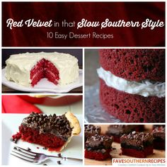 Red Velvet In That Slow Southern Style: 10 Easy Dessert Recipes | Perfect for Valentine's Day!