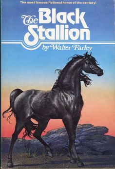 """The Black Stallion"" by Walter Farley- I LOVE finding book covers that match the books I had when I was a kid."