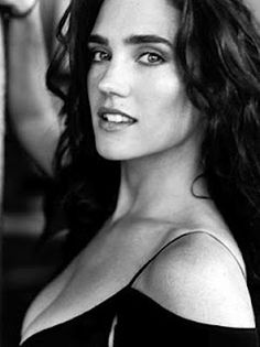 Jennifer Connelly. I find her really cool.