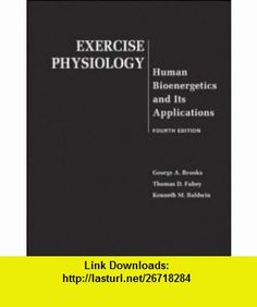 Clinical exercise physiology second editionjonathan k ehrman exercise physiology human bioenergetics and its applications 9780072556421 george brooks thomas fahey kenneth baldwin isbn 10 0072556420 isbn 13 fandeluxe Image collections