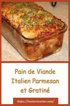 Pain de Viande Italien Parmesan et Gratiné – Toutes Recettes Mets, Parmesan, Nutella, Carne, Banana Bread, Slow Cooker, Desserts, Recipes, Macaronis