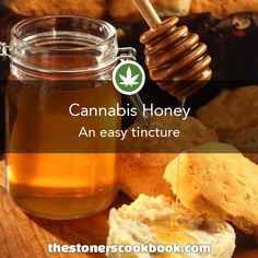 Cannabis Honey from the The Stoner's Cookbook (http://www.thestonerscookbook.com/recipe/cannabis-honey)