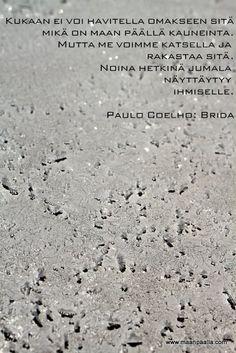 mietelause, Paulo Coelho, quote