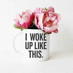 I WOKE UP LIKE THIS | Get this #mug today! Available in the @sugarluxeshop!  #coffee #coffeemug #drinkware #formation  #yonce #beyonce #iwokeuplikethis #office #home #tea #1d #teacup #islay #peonies #latte #Friday #flawless #sleepy #sugarluxeshop sugar luxe shop