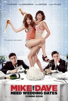 Zac Efron, Anna Kendrick, Adam Devine and Aubrey Plaza star in Mike and Dave Need Wedding Dates. Hard-partying brothers Mike (Adam Devine) and Dave (Zac [. Streaming Hd, Streaming Movies, Hd Movies, Movies Online, Movie Tv, 1990s Movies, Comedy Movies, Movie List, Adam Devine