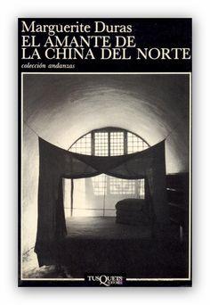 El amante de la China del Norte, de Marguerite Duras
