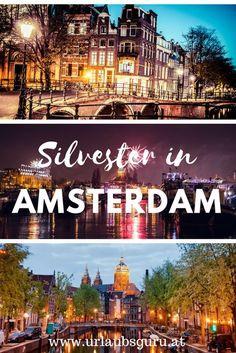 Ich verrate euch meine besten Amsterdam Tipps. New Years Party, New Years Eve, Silvester Trip, Malaga, Holland, World, Travel, Trips, Bucket