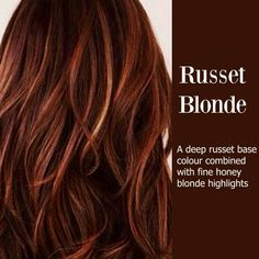 Russet Red - I would leave out the blonde highlights