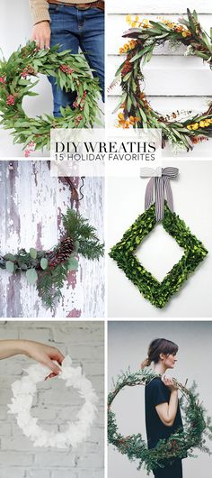 Make one of these amazing DIY wreaths for the holidays.