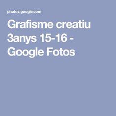 Grafisme creatiu 3anys 15-16 - Google Fotos