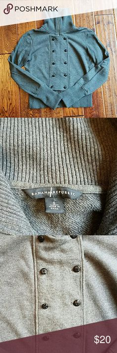 Banana Republic jacket Cute jacket in a thick sweatshirt material. Zips up and has button details on front. Great condition Banana Republic Sweaters
