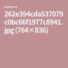 262e394cda537079c0bc66f1977c8941.jpg (764×836)