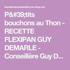 P'tits bouchons au Thon - RECETTE FLEXIPAN GUY DEMARLE - Conseillère Guy Demarle dans le Vaucluse (84)