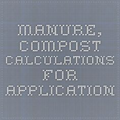 Manure, compost calculations for application