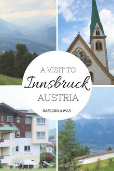 A visit to the beautiful Innsbruck in Austria