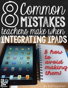 Even teachers make mistakes. Learn the most common mistakes made when integrating iPads in the classroom and how to avoid making them.